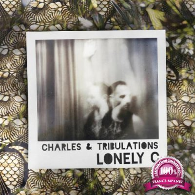 Lonely C - Charles & Tribulations (2018)