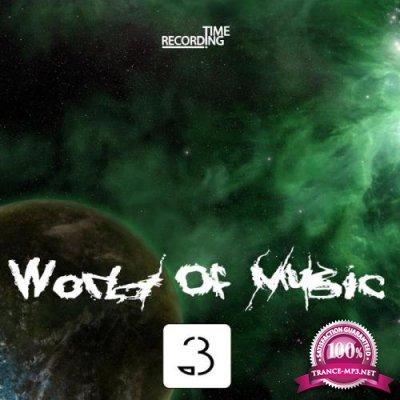 World Of Music, Vol. 3 (2018)