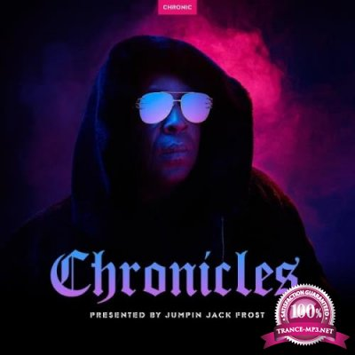 Chronicles: Presented By Jumpin Jack Frost (2018)