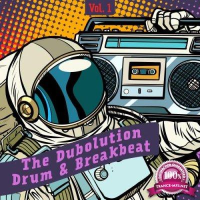 The Dubolution, Drum & Breakbeat, Vol. 1 (2018)