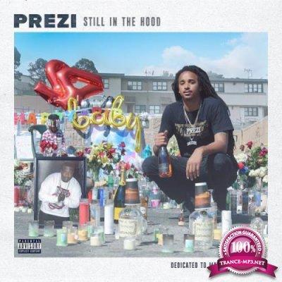 Prezi - Still in the Hood (2018)