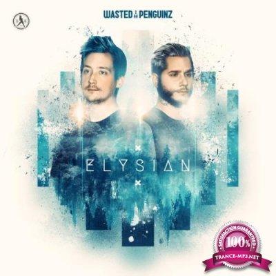 Wasted Penguinz - Elysian (2018)