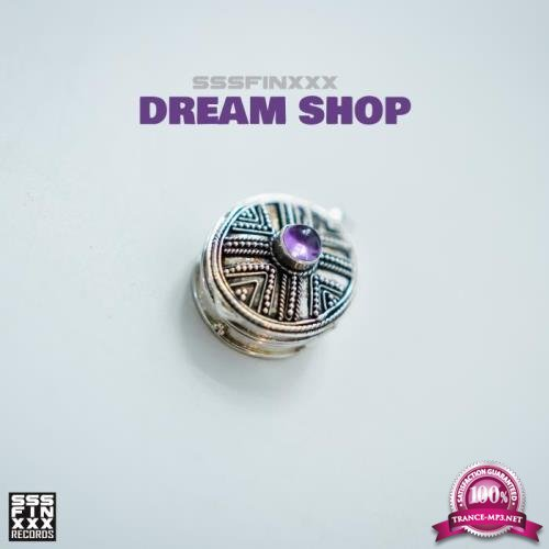 Sssfinxxx - Dream Shop (2018)