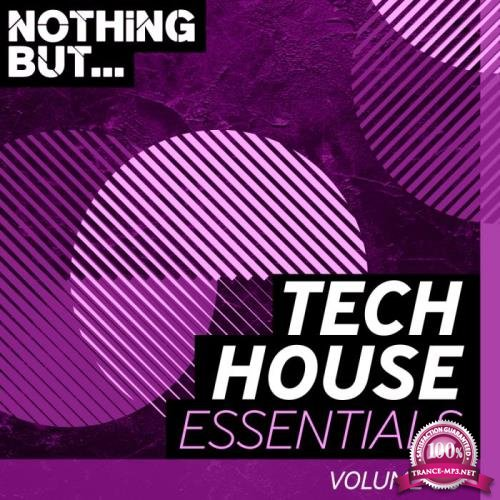 Nothing But... Tech House Essentials, Vol. 06 (2018)