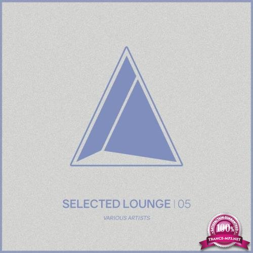 Selected Lounge, Vol. 05 (2018)