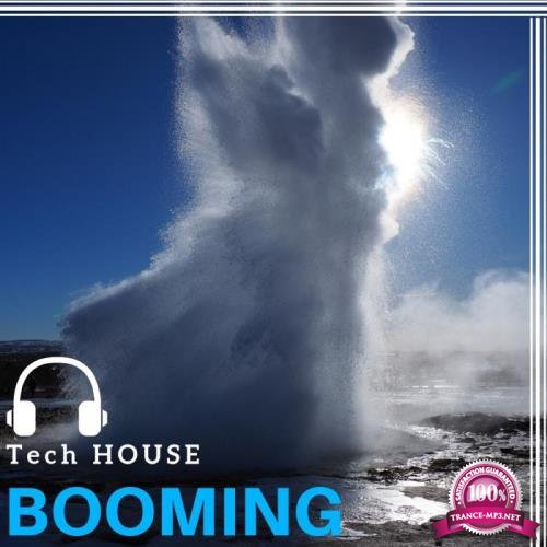 Dj Troya - Tech House Booming (2018)