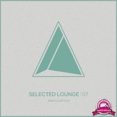Selected Lounge, Vol.07 (2018)