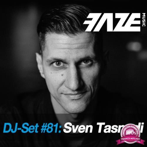 Faze DJ Set #81: Sven Tasnadi (2018) FLAC