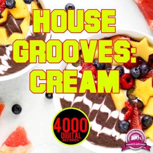 House Grooves Cream (2018)