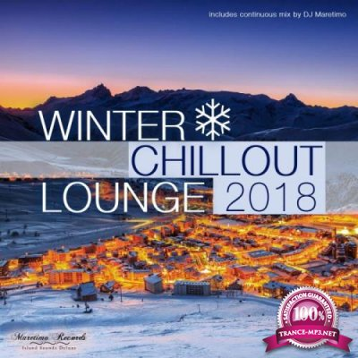 Winter Chillout Lounge 2018 - Smooth Lounge Sounds For The Cold (2018)