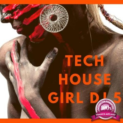 Dj Ushuaia - Techno House Girl Dj 5 (2018)