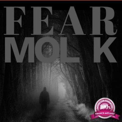 MOL K - Fear (2018)