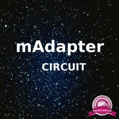 Madapter - Circuit (2018)