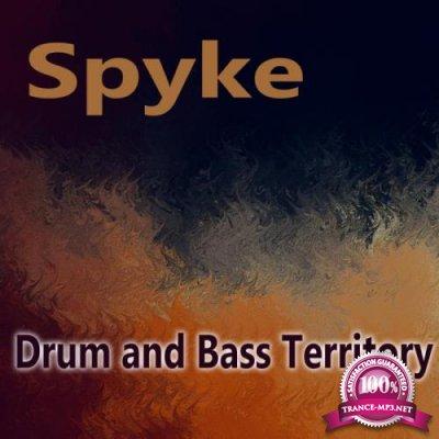 Spyke - Drum & Bass Territory (2018)