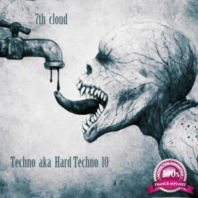 Techno Aka Hard Techno #10 (2018)