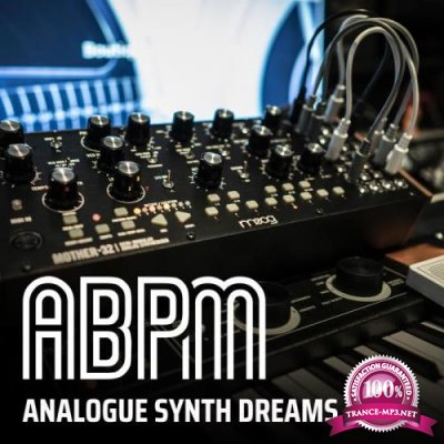 ABPM - Analogue Synth Dreams-Vol 1 (2018)