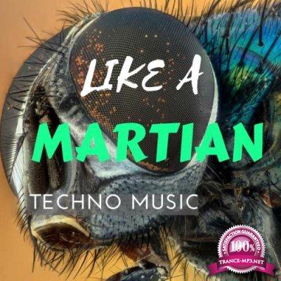 Digilio Edm - Like A Martian Techno Music (2018)