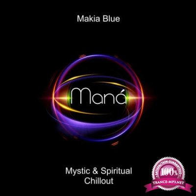 Makia Blue - Mana (2018)