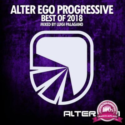 Alter Ego Progressive - Best Of 2018 (2018)