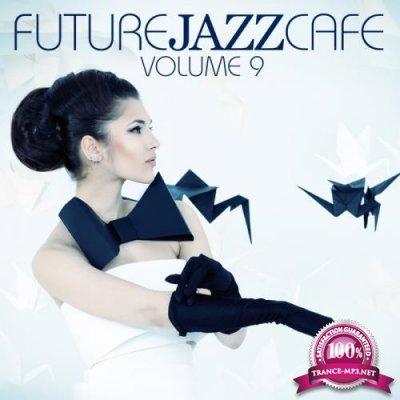 Future Jazz Cafe, Vol. 9 (2018)