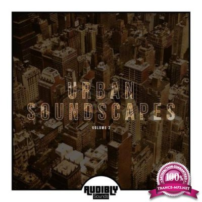 Urban Soundscapes, Vol. 2 (2018)