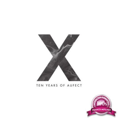 Aufect X - Ten Years Of Aufect (2018)