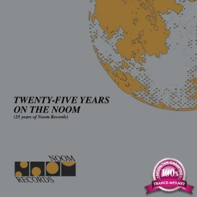 Twenty Five Years on the Noom (25 Years of Noom Records) (2018) FLAC