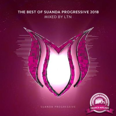 The Best of Suanda Progressive 2018 (Mixed By LTN) (2018)