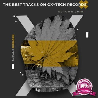 The Best Tracks on Oxytech Records. Autumn 2018 (2018)