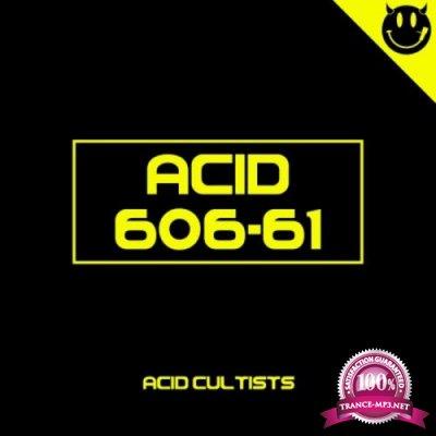 Acid Cultists (2018)