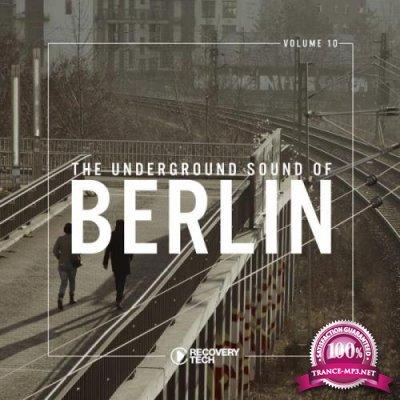 The Underground Sound of Berlin, Vol. 10 (2018)