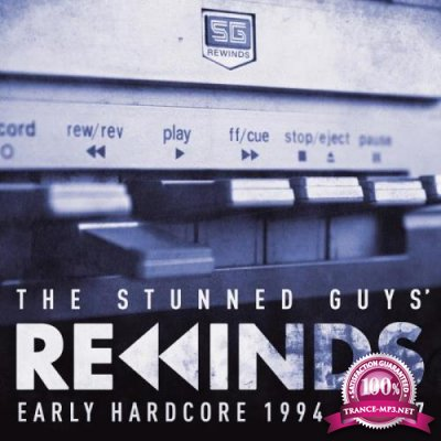 The Stunned Guys Rewinds Early Hardcore 1994-1997 (2018)