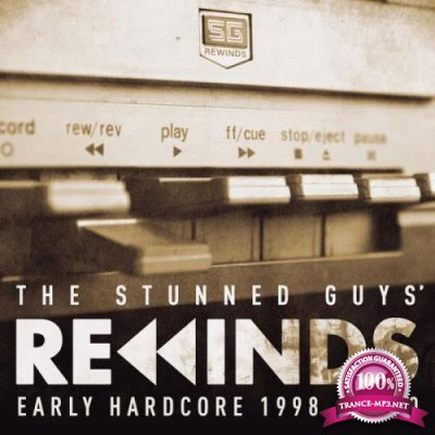 The Stunned Guys Rewinds Early Hardcore 1998-2000 (2018)