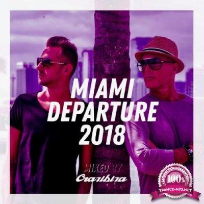 Miami Departure 2018 - Crazibiza (2018)