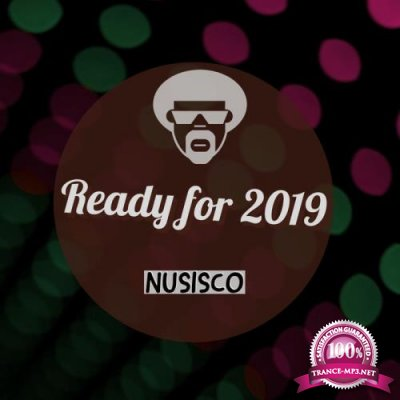 Nusisco - Ready For 2019 (2018)