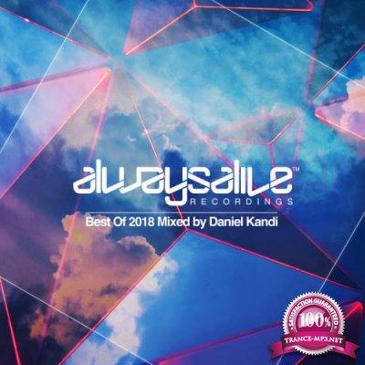 Daniel Kandi - Always Alive Recordings: Best Of 2018 (2018)