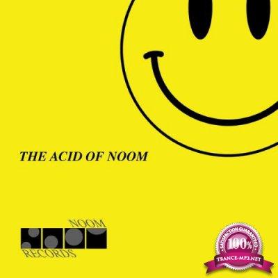 NOOM - The Acid of Noom (2018)