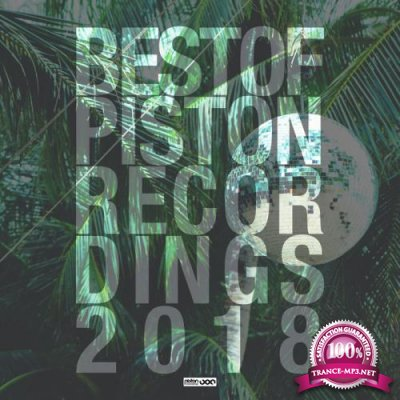 Best Of Piston Recordings 2018 (2018) FLAC
