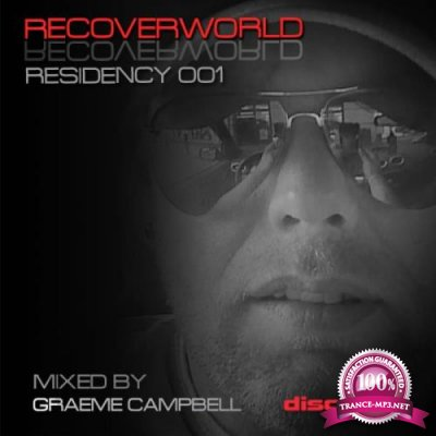 Recoverworld Residency 001 (Mixed by Greeme Campbell) (2018)
