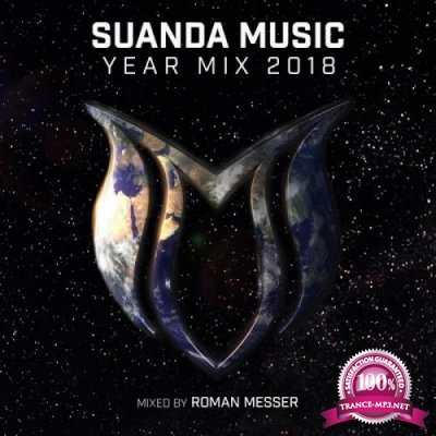Suanda Music Year Mix 2018 (Mixed by Roman Messer) (2018)