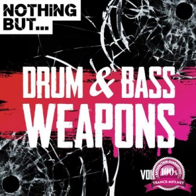 Nothing But... Drum & Bass Weapons, Vol. 11 (2018)