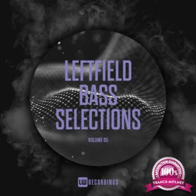 Leftfield Bass Selections, Vol. 05 (2018)
