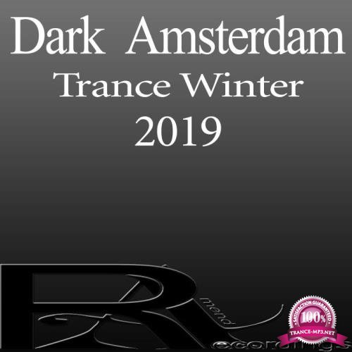 Dark Amsterdam Trance Winter 2019 (2019)