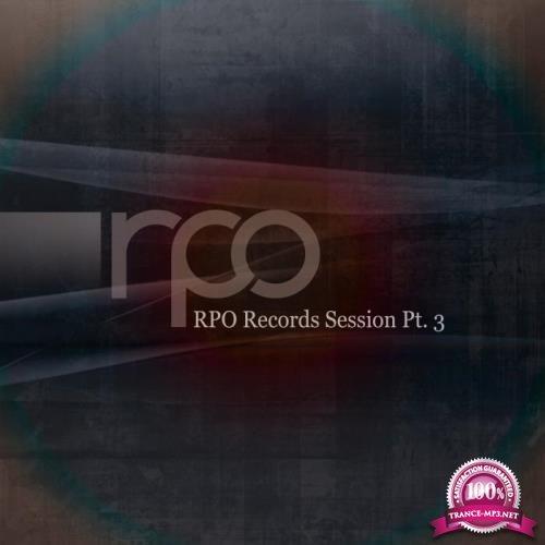 Rpo Records Session, Pt. 3 (2019)