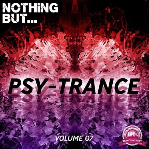 Nothing But... Psy Trance, Vol. 07 (2019)