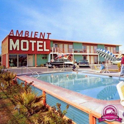 Ambient Motel (2018)