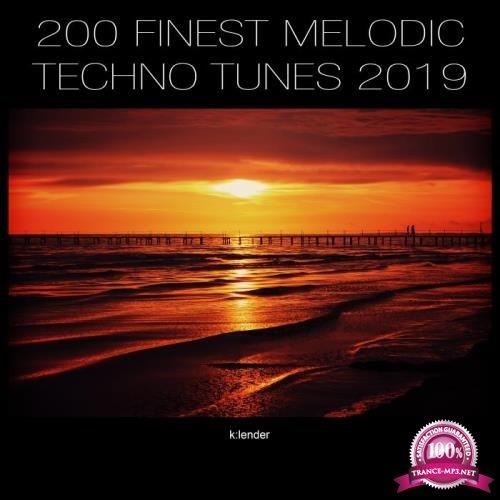 200 Finest Melodic Techno Tunes 2019 (2019)