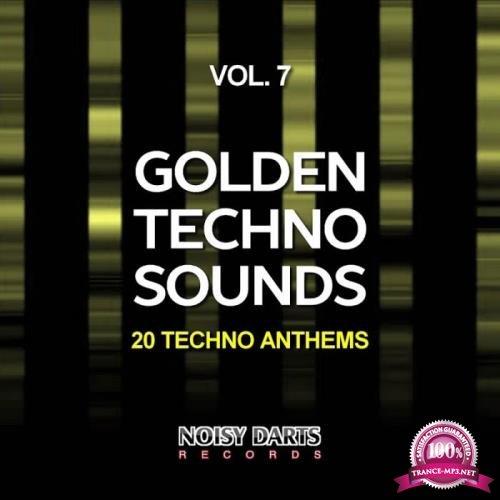 Golden Techno Sounds, Vol. 7 (20 Techno Anthems) (2019)