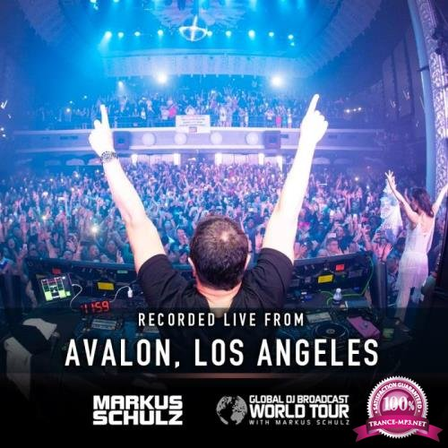 Markus Schulz - Global DJ Broadcast (2019-01-10) World Tour Los Angeles