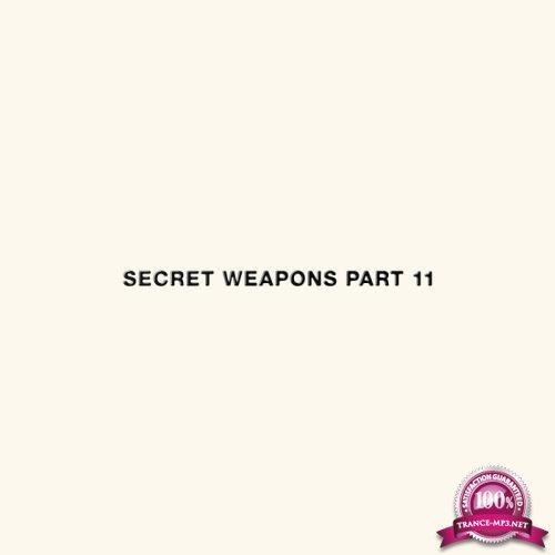 Secret Weapons Part 11 (2019)